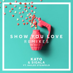 Show You Love (feat. Hailee Steinfeld) [MJ Cole Remix] - Single Mp3 Download