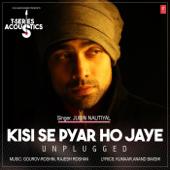 Kisi Se Pyar Ho Jaye - Unplugged (From