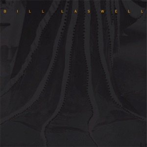 Bill Laswell - Dark Wave