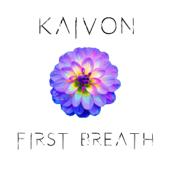First Breath - Kaivon