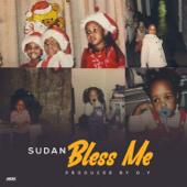 Bless Me - Sudan