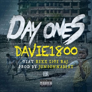 Day Ones (feat. Rexx Life Raj) - Single Mp3 Download