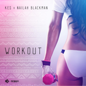 [Download] Workout (feat. Nailah Blackman) MP3