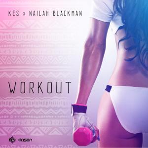 Kes - Workout feat. Nailah Blackman