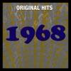 Original Hits: 1968