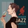 Dinner Jazz Classics
