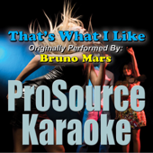 That's What I Like (Originally Performed By Bruno Mars) [Instrumental]