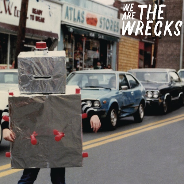 We Are the Wrecks - Single