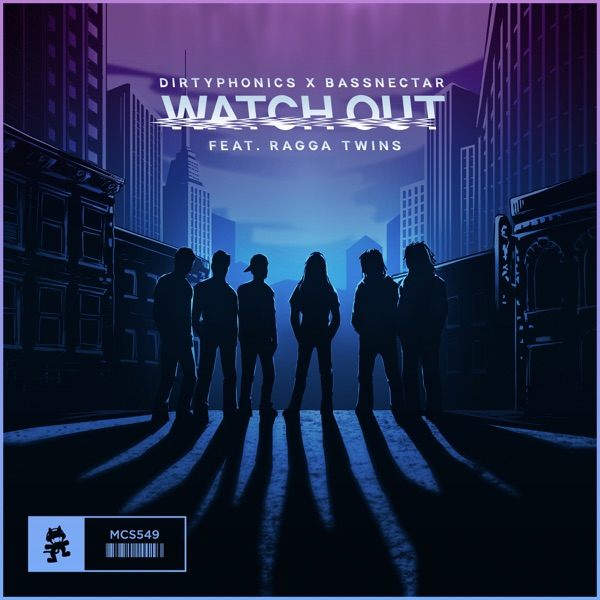 Watch Out (feat. Ragga Twins) - Single