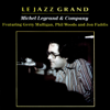 Michel Legrand & Company - Le Jazz Grand artwork