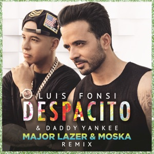 Despacito (Major Lazer & MOSKA Remix) - Single Mp3 Download