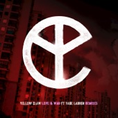 Love & War (Remixes) [feat. Yade Lauren] - EP