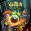 Infected Mushroom - Return to the Sauce artwork