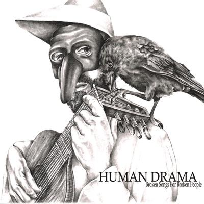 Broken Songs for Broken People - Human Drama