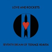 Love and Rockets - God and Mr. Smith