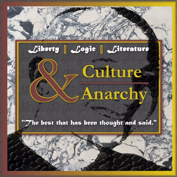 The Culture & Anarchy Podcast