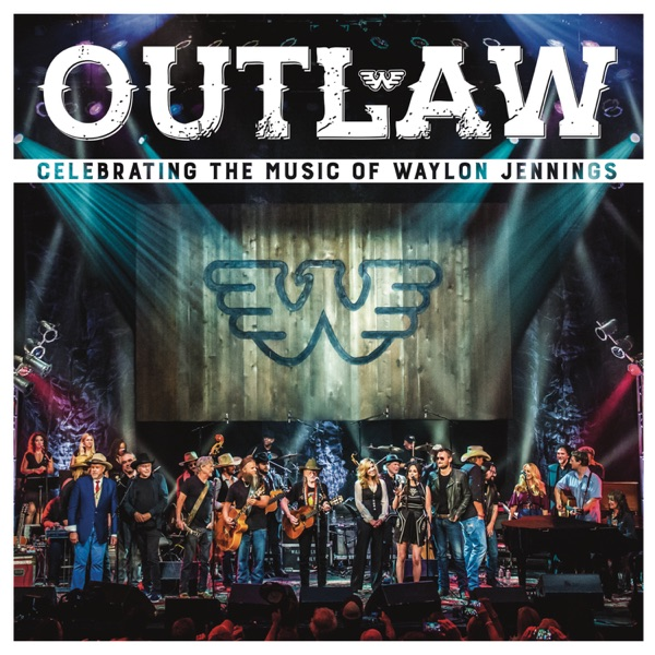 Various Artists - Outlaw: Celebrating the Music of Waylon Jennings (Live)