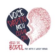 Você Partiu Meu Coração (feat. Anitta & Wesley Safadão) - Nego do Borel - Nego do Borel