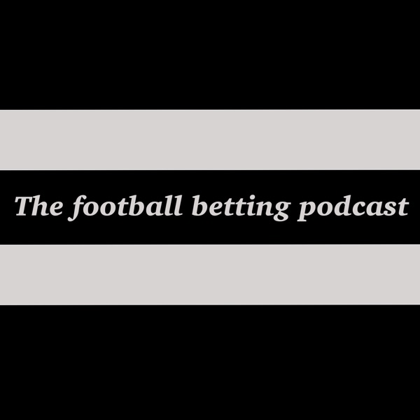 the football betting podcast