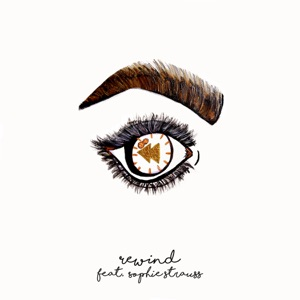 Rewind (feat. Sophie Strauss) - Single Mp3 Download