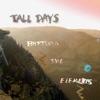 Tall Days