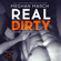 Meghan March - Real Dirty: The Real Dirty Duet, Book 1 (Unabridged)