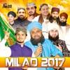 Milad 2017 - Islamic Naats