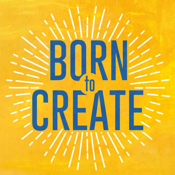 The Born to Create Podcast