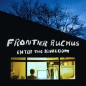 Frontier Ruckus - Positively Freaking