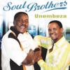 Unembeza - Soul Brothers