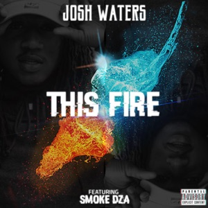 This Fire (feat. Smoke Dza) - Single Mp3 Download
