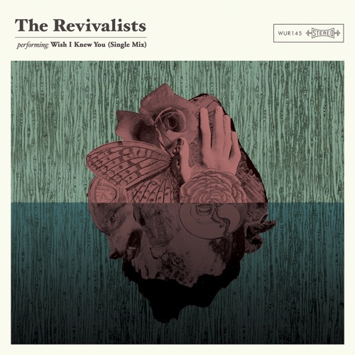 The Revivalists - Wish I Knew You - Single