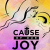 Cause of Our Joy Podcast artwork