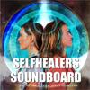 SelfHealers Soundboard