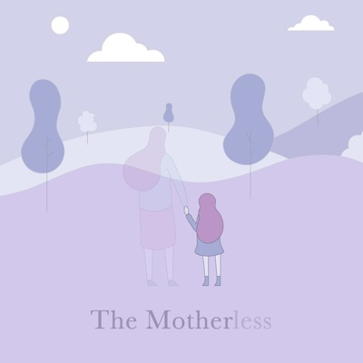 The Motherless:The Motherless