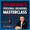 Jon Michail's Personal Branding Masterclass artwork