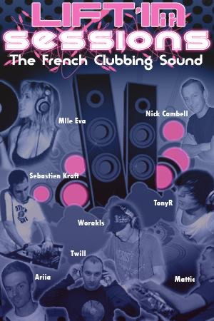 Lift'in Sessions - The French Clubbing Sound
