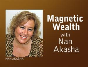 Magnetic Wealth – Nan Akasha