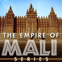 The Empire of Mali Series