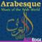 Arabesque: Music of the Arab World