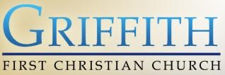 Griffith First Christian Podcast