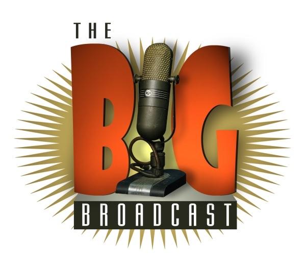 Big Broadcast (Old Time Radio)