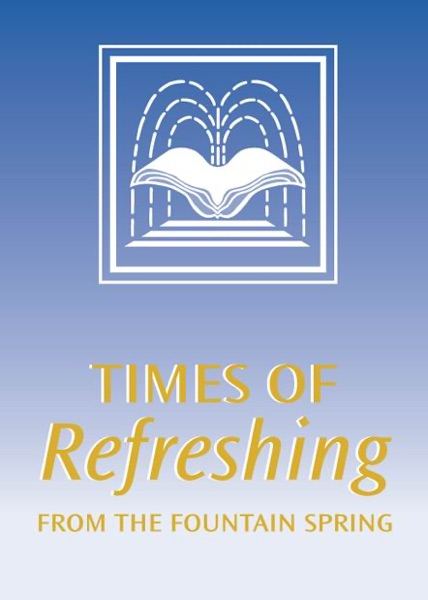 Times of Refreshing with Bill Crouch
