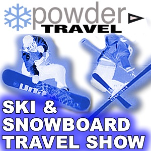 -Ski & Snowboard Travel Show- (video) powdertravel.com