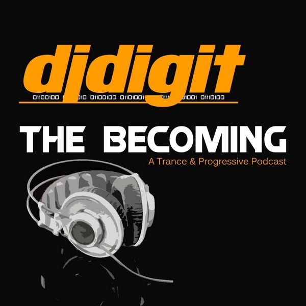 The Becoming with djdigit