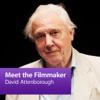 David Attenborough: Meet the Filmmaker