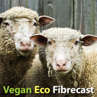 Vegan Eco Fibrecast podcast