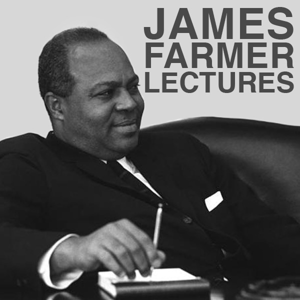 Audio – The James Farmer Lectures