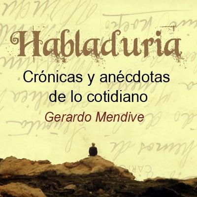 Habladuría (Podcast) - www.poderato.com/gmendive