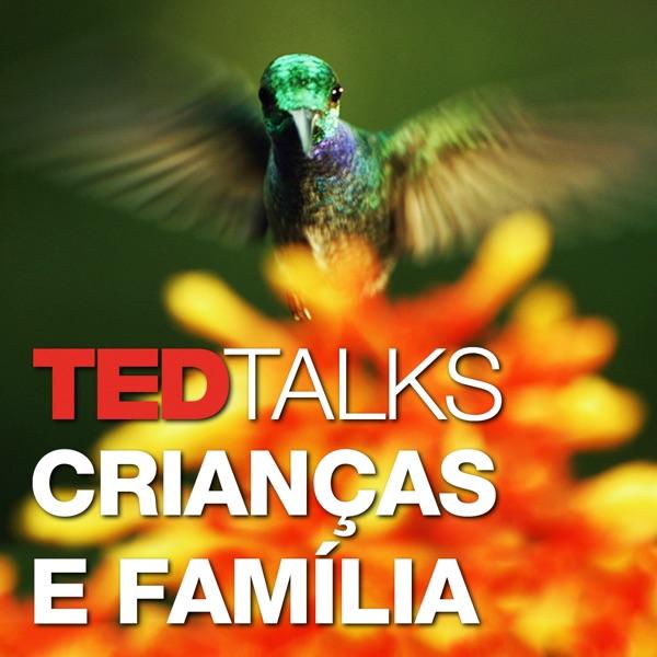 TEDTalks Crianças e Família